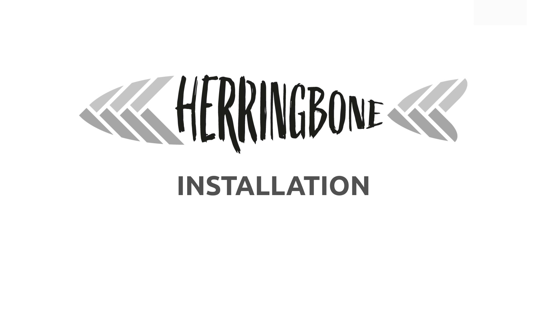 HERRINGBONE Installation